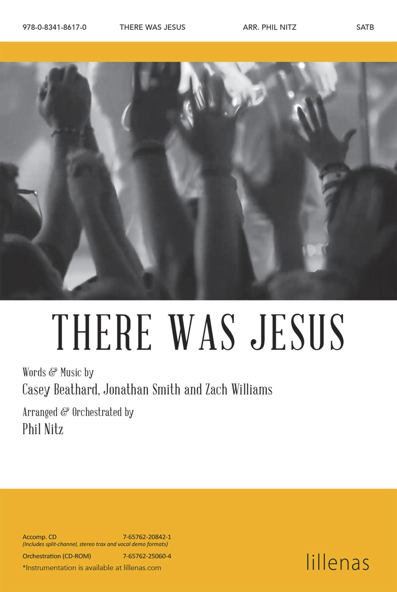 There Was Jesus: SATB: Vocal Score