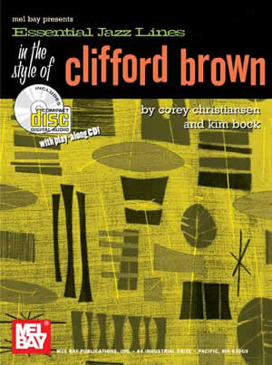 Corey Christiansen: Essential Jazz Lines In Style Of Clifford Brown: C Clef