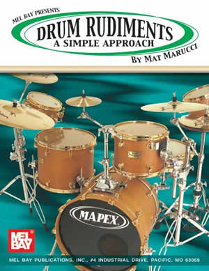 Mat Marucci: Drum Rudiments: A Simple Approach: Snare Drum: Study