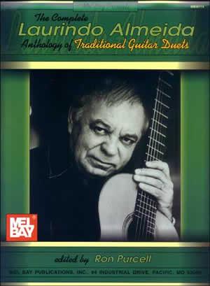 Laurindo Almeida: Complete Almeida Anthology Tradtional Guitar Duets: Guitar: