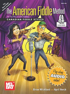 Brian Wicklund April Verch: American Fiddle Method - Canadian Fiddle Styles: