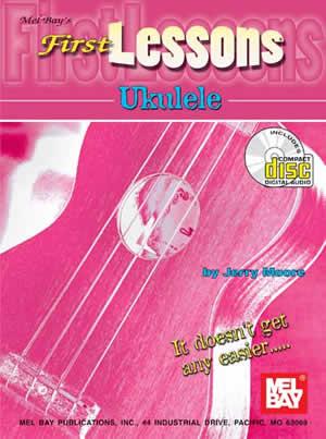 Jerry Moore: First Lessons Ukulele: Ukulele: Instrumental Tutor