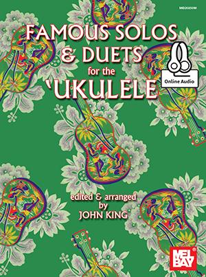 John King: Famous Solos And Duets For The Ukulele: Ukulele: Instrumental Album