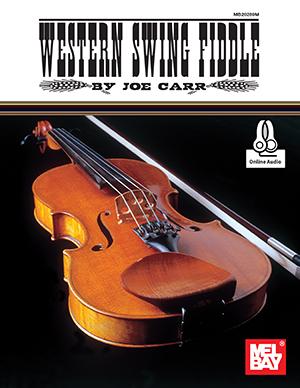 Joe Carr: Western Swing Fiddle: Violin: Instrumental Album