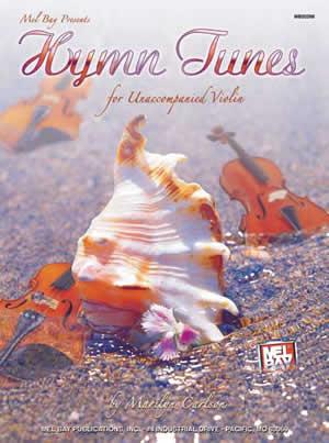 Marilyn Carlson: Hymn Tunes For Unaccompanied Violin: Violin: Instrumental Album