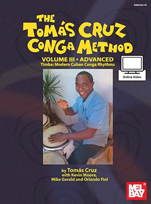 Tomas Cruz: Cruz  Tomas Conga Method Volume 3 Advanced Book: Congas: