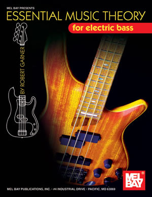 Robert Garner: Essential Music Theory For Electric Bass: Bass Guitar: Theory