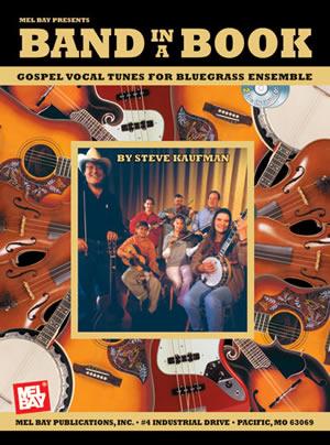 Steve Kaufman: Gospel Vocal Tunes for Bluegrass Ensemble: Voice: Vocal Album