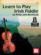 Philip John Berthoud: Learn To Play Irish Fiddle Book With Online Audio: Violin: