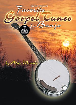 Alan Munde: Favorite Gospel Tunes For Banjo: Banjo: Instrumental Album