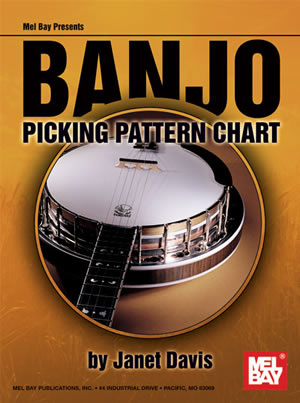 Janet Davis: Banjo Picking Pattern Chart: Banjo