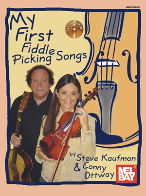 Steve Kaufman Conny Ottway: My First Fiddle Picking Songs: Violin: Mixed