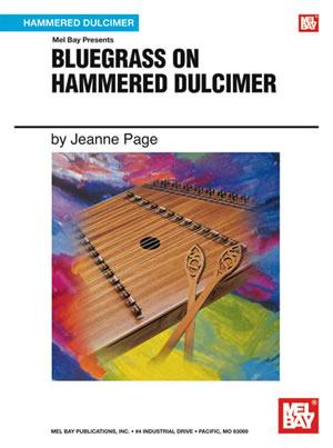 Jeanne Page: Bluegrass On Hammered Dulcimer: Dulcimer: Instrumental Album