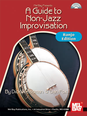 Dick Weissman: Guide To Non-Jazz Improvisation: Banjo Edition Bcd: Banjo: