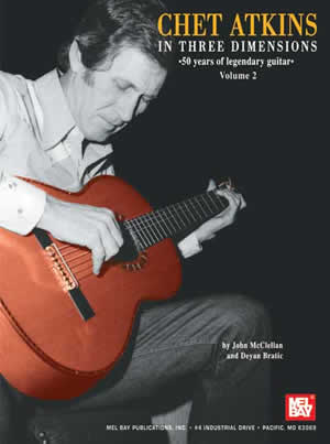 Deyan Bratic: Chet Atkins in Three Dimensions Volume 2: Guitar: Instrumental