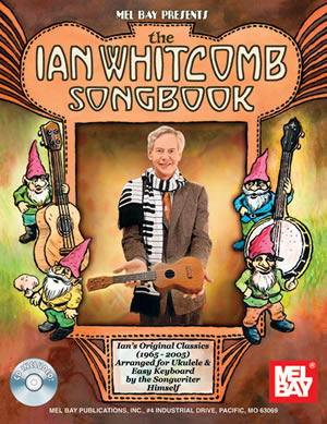 Ian Whitcomb: Ian Whitcomb Songbook: Mixed Songbook