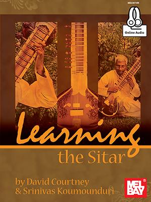 David Courtney: Learning The Sitar: Sitar: Instrumental Tutor