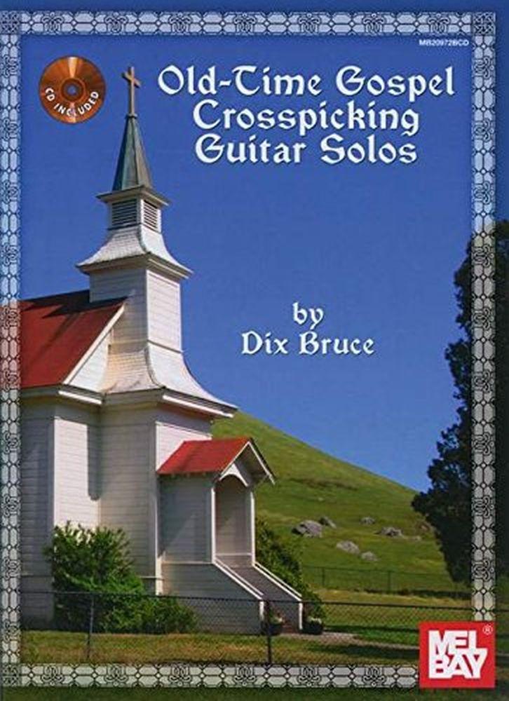 Dix Bruce: Old Time Gospel Crosspicking Guitar Solos: Guitar TAB: Instrumental
