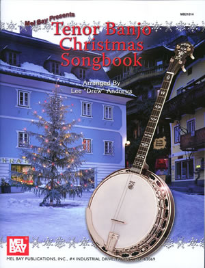 Lee Drew Andrews: Tenor Banjo Christmas Songbook: Banjo: Mixed Songbook