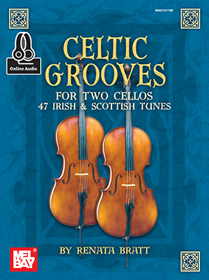 Renata Bratt: Celtic Grooves For Two Cellos Book: Cello Duet: Instrumental Album