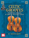 Celtic Grooves For Two Cellos Book: Cello Duet: Instrumental Album