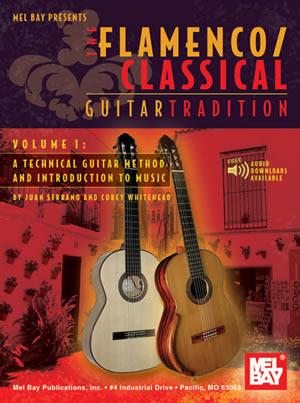 Juan Serrano: Flamenco Classical Guitar Tradition: Guitar TAB: Instrumental