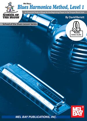 David Barrett: Blues Harmonica Method  Level 1: Harmonica: Instrumental Tutor