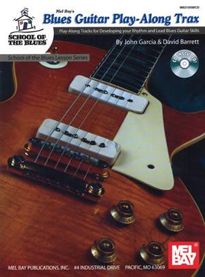 Garcia-Barrett: Blues Guitar Playalong Trax: Guitar: Instrumental Tutor