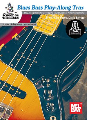 Frank DeRose: Blues Bass Play-Along Trax Book With Online Audio: Bass Guitar: