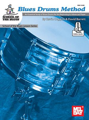 David Barrett Kevin Coggins: Blues Drums Method: Drum Kit: Instrumental Tutor