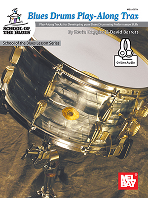 Kevin Coggins: Blues Drums Play-Along Trax Book With Online Audio: Drum Kit: