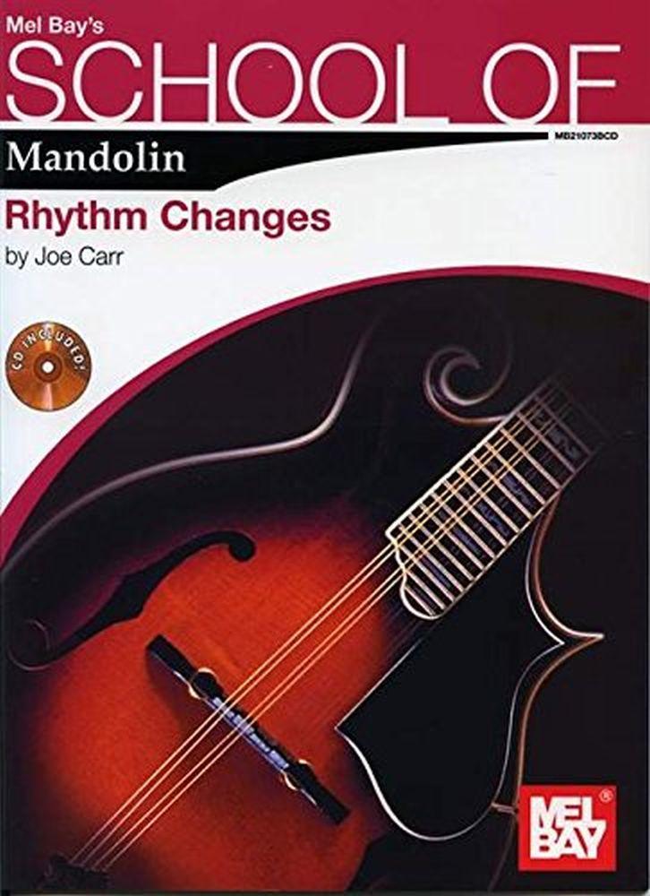 Joe Carr: School of Mandolin: Rhythm Changes: Mandolin: Instrumental Tutor