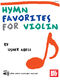 Usher Abell: Hymn Favorites for Violin: Violin: Instrumental Album