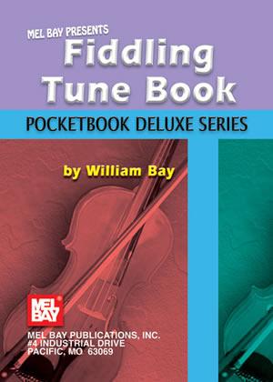 Fiddling Tune Book  Pocketbook Deluxe Series: Violin: Instrumental Album