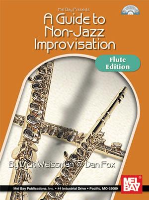 Dan Fox: A Guide To Non-Jazz Improvisation: Flute: Instrumental Tutor