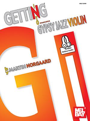 Martin Norgaard: Getting Into Gypsy Jazz Violin: Violin: Instrumental Tutor