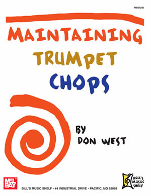 Don West: Maintaining Trumpet Chops: Trumpet: Study