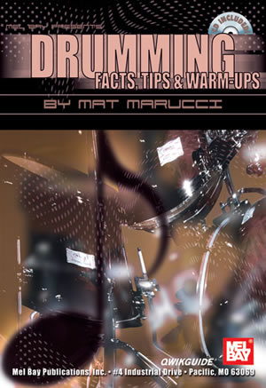 Mat Marucci: Drumming Facts  Tips and Warm-Ups QWIKGUIDE: Snare Drum: Study