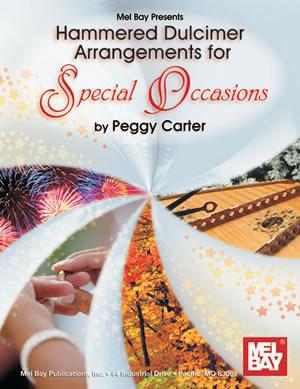 Peggy Carter: Hammer Dulcimer Arrangements For Special Occasions: Dulcimer: