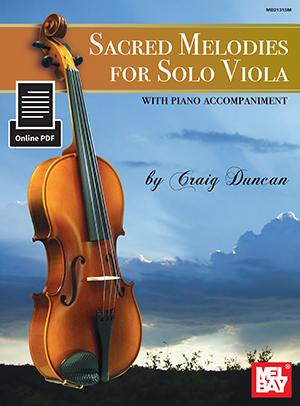 Craig Duncan: Sacred Melodies For Solo Viola: Viola: Instrumental Album