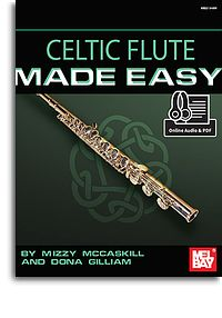 Dona Gilliam Mizzy McCaskill: Celtic Flute Made Easy Book With Online Audio: