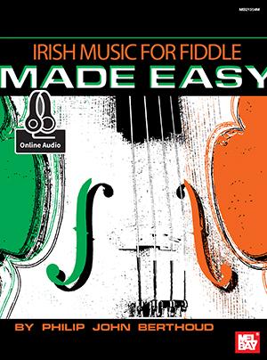 Philip John Berthoud: Irish Music For Fiddle Made Easy Book: Violin: