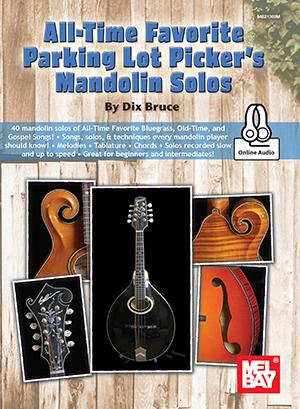 Dix Bruce: All-Time Favorite Parking Lot Picker's: Mandolin: Instrumental Album