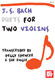 Johann Sebastian Bach: Bach  J. S.: Duets For Two Violins: Violin
