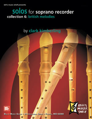 Clark Kimberling: Solos For Soprano Recorder  Collection 6: Descant Recorder: