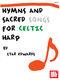 Star Edwards: Hymns and Sacred Songs For Celtic Harp: Harp: Instrumental Album