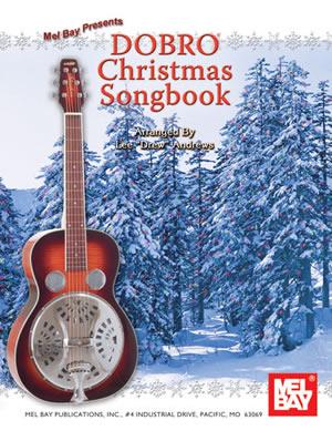 Lee Drew Andrews: Dobro Christmas Songbook: Dobro: Mixed Songbook