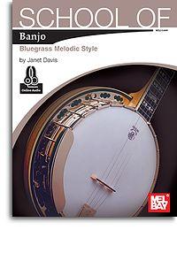 Janet Davis: School Of Banjo: Bluegrass Melodic Style: Banjo: Instrumental Tutor