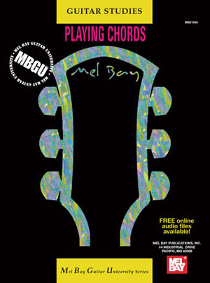 William Bay: MBGU: Guitar Studies - Playing Chords: Guitar: Instrumental Work