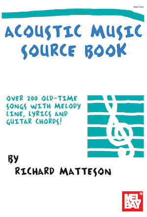 Richard Matteson Jr.: Acoustic Music Source Book: Guitar: Mixed Songbook